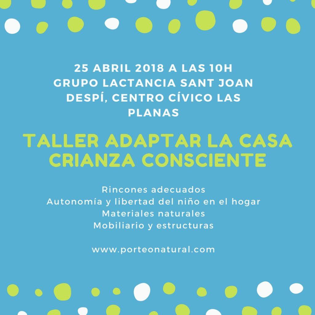 TALLER CÓMO ADAPTAR LA CASA #CRIANZACONSCIENTE